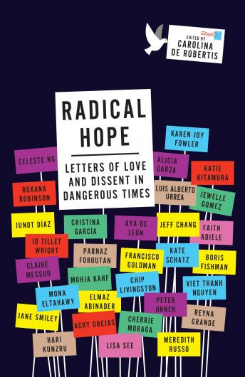 Radical Hope: Letters of Love and Dissent in Dangerous Times, Carolina De Robertis