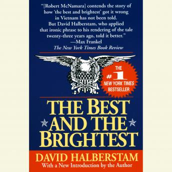 Best and the Brightest, David Halberstam