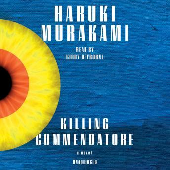 Killing Commendatore: A novel Audiobook Free Download Online