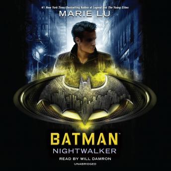 Batman: Nightwalker, Marie Lu
