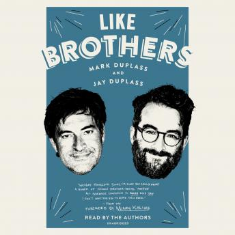 Download Like Brothers by Mark Duplass, Jay Duplass