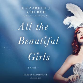 All the Beautiful Girls: A Novel