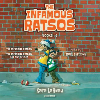 Infamous Ratsos: Books 1-2: The Infamous Ratsos; The Infamous Ratsos Are Not Afraid, Kara LaReau