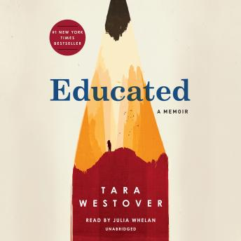 Educated: A Memoir, Audio book by Tara Westover