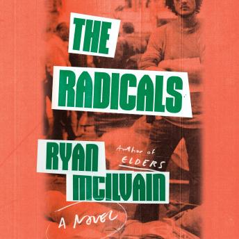 The Radicals: A Novel