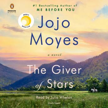 Download Giver of Stars: A Novel by Jojo Moyes