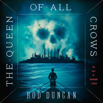 Queen of All Crows, Rod Duncan