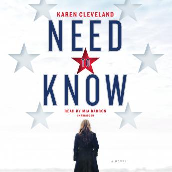 Need to Know: A Novel, Karen Cleveland