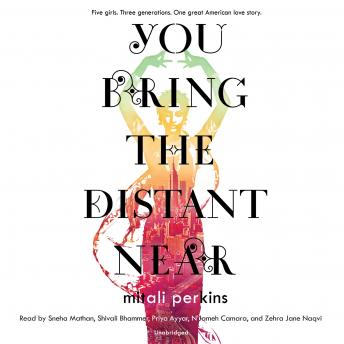 Download You Bring the Distant Near by Mitali Perkins