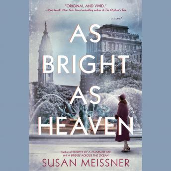 As Bright as Heaven - Susan Meissner