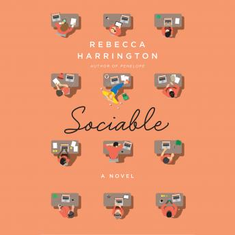Sociable: A Novel, Rebecca Harrington