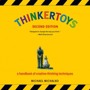 Thinkertoys: A Handbook of Creative-Thinking Techniques sample.