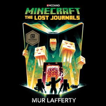 Minecraft: The Lost Journals: An Official Minecraft Novel
