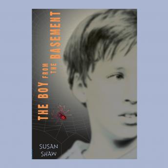 Boy From the Basement, Susan Shaw
