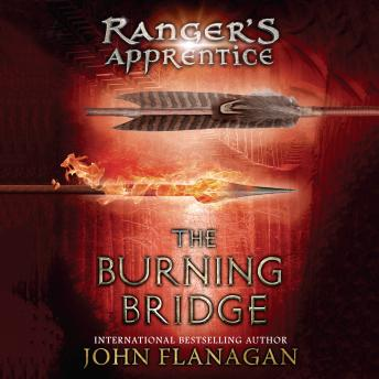 Burning Bridge: Book Two, John Flanagan