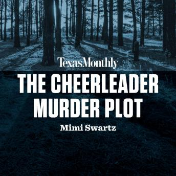 Cheerleader Murder Plot, Mimi Swartz