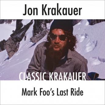 Mark Foo's Last Ride, Jon Krakauer