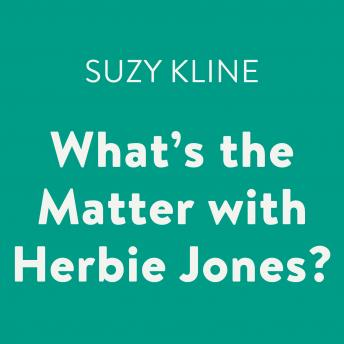 What's the Matter with Herbie Jones?, Suzy Kline