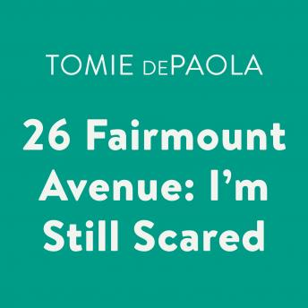 Download 26 Fairmount Avenue: I'm Still Scared by Tomie Depaola