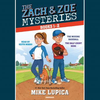 The Zach and Zoe Mysteries: Books 1-2: The Missing Baseball; The Half-Court Hero