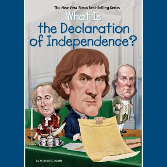 What is the Declaration of Independence?