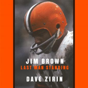 Download Jim Brown: Last Man Standing by Dave Zirin