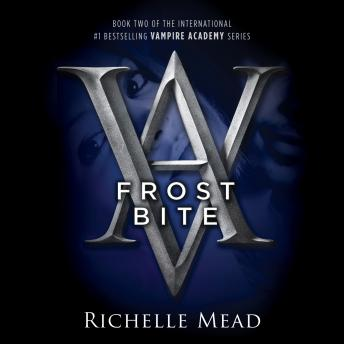 Download Frostbite: A Vampire Academy Novel by Richelle Mead