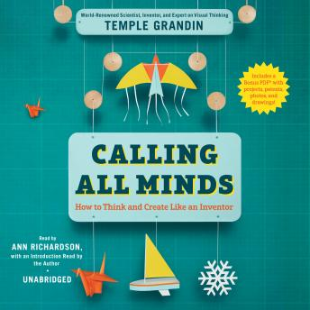 Calling All Minds: How To Think and Create Like an Inventor, Temple  Speaker Grandin