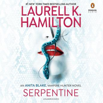 Download Serpentine by Laurell K. Hamilton