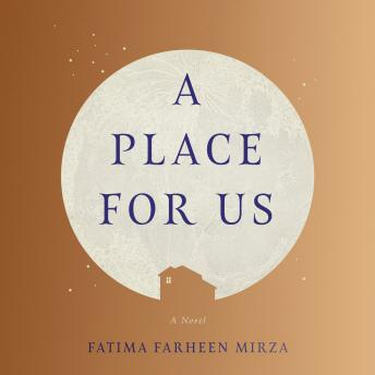 A Place for Us: A Novel Audiobook Free Download Online