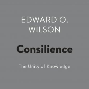 Download Consilience: The Unity of Knowledge by Edward O. Wilson