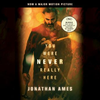 You Were Never Really Here (Movie Tie-In)