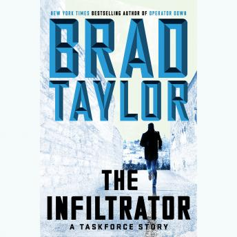 The Infiltrator: A Taskforce Story