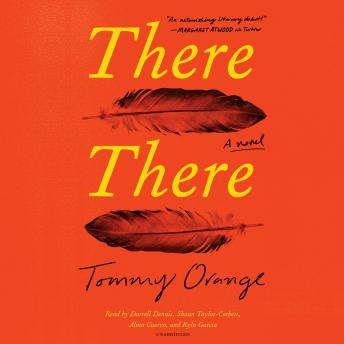 There There: A novel, Tommy Orange