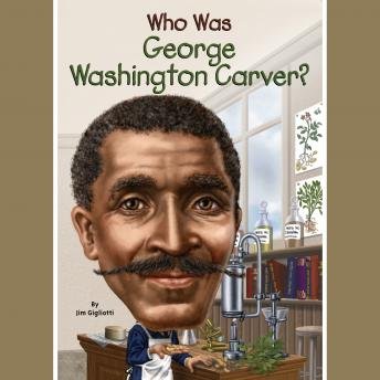 Download Who Was George Washington Carver? by Jim Gigliotti