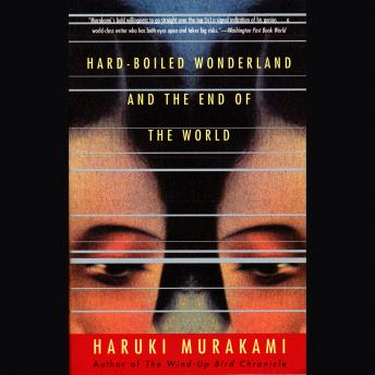 The Hard-Boiled Wonderland and the End of the World