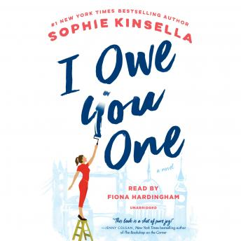 I Owe You One: A Novel, Audio book by Sophie Kinsella