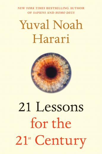 Download 21 Lessons for the 21st Century by Yuval Noah Harari