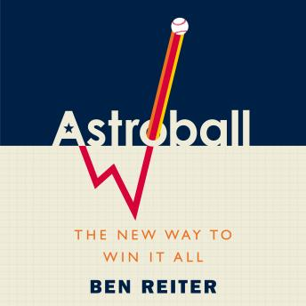 Download Astroball: The New Way to Win It All by Ben Reiter