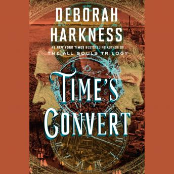 Download Time's Convert: A Novel by Deborah Harkness