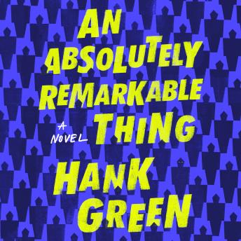Download Absolutely Remarkable Thing: A Novel