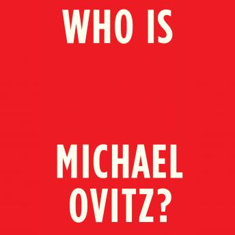 Download Who Is Michael Ovitz? by Michael Ovitz