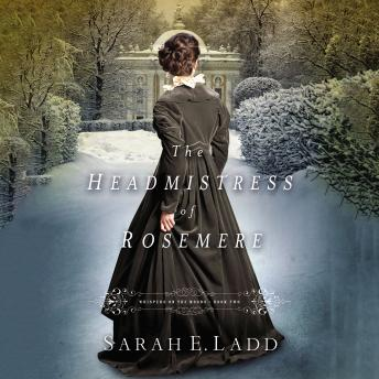 Headmistress of Rosemere, Sarah Ladd