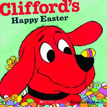 Clifford's Happy Easter, Norman Bridwell