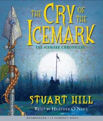 Cry of the Icemark, Stuart Hill