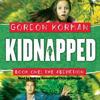 Kidnapped Book One: The Abduction