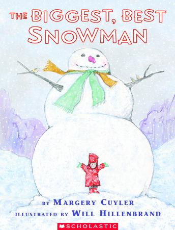 Biggest, Best Snowman, Margery Cuyler