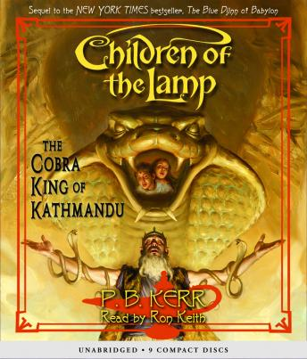 Children of the Lamp: The Cobra King of Kathmandu