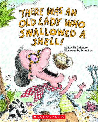 There Was an Old Lady Who Swallowed a Shell!, Lucille Colandro