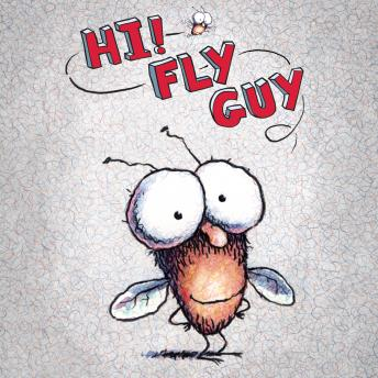 Hi, Fly Guy, Tedd Arnold